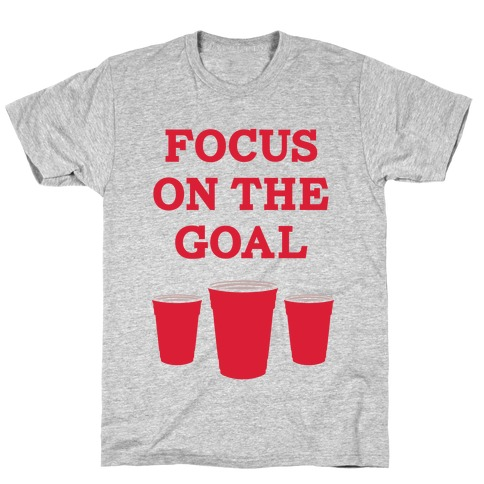Focus on the Goal T-Shirt