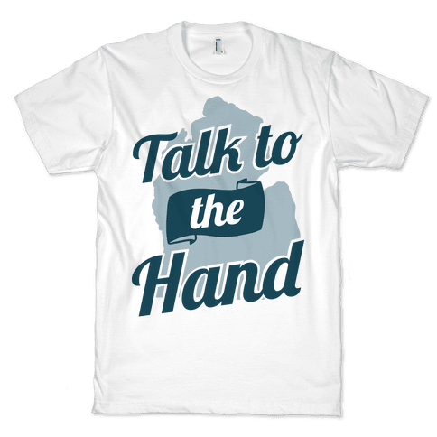 Talk to the Hand (Michigan)