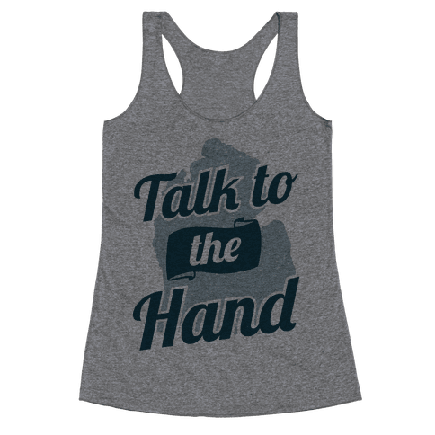 Talk to the Hand (Michigan) Racerback Tank Top