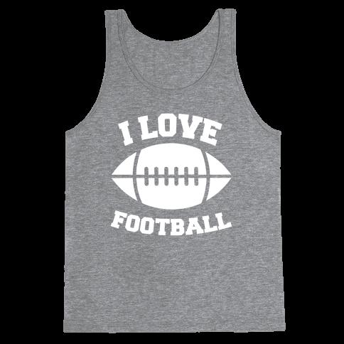 I Love Football Tank Top