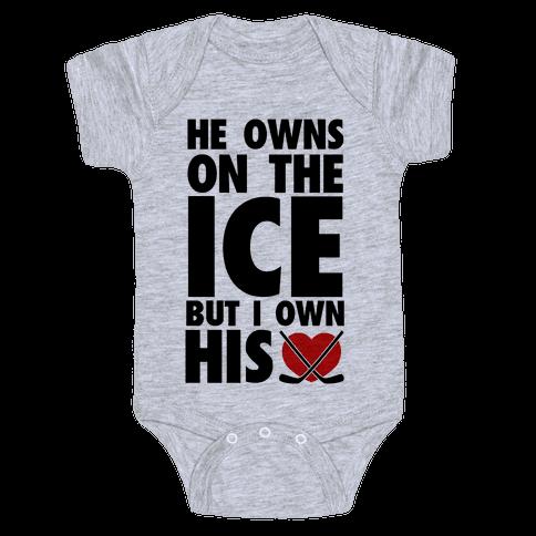 e5fa4ac126 He Owns the Ice (Hockey) Baby Onesy