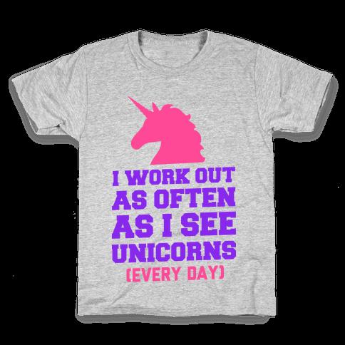 I Workout as Often as I See Unicorns Kids T-Shirt