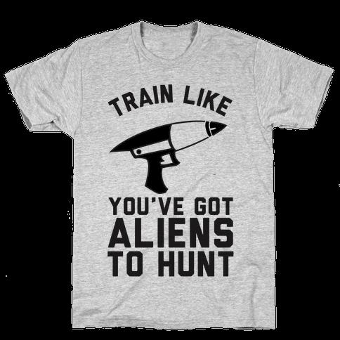 Train Like You've Got Aliens To Hunt