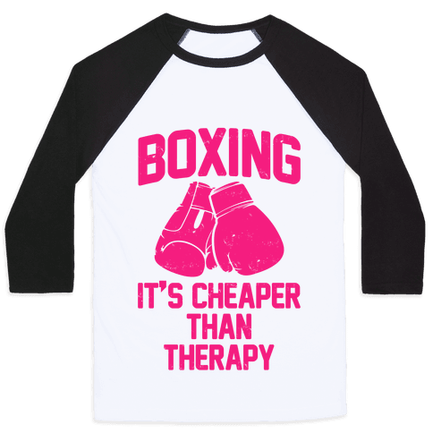 Boxing It's Cheaper Than Therapy Baseball Tee