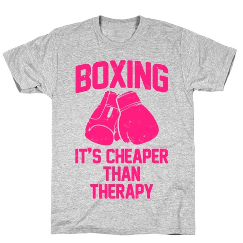 Boxing It's Cheaper Than Therapy Mens/Unisex T-Shirt
