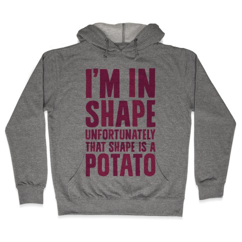 In Shape Potato Hooded Sweatshirt