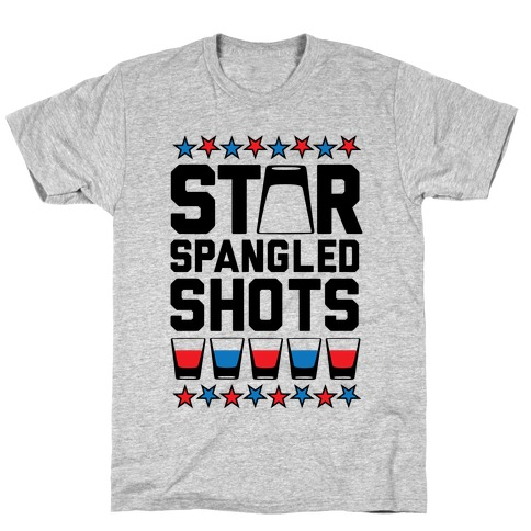 Star Spangled Shots T-Shirt