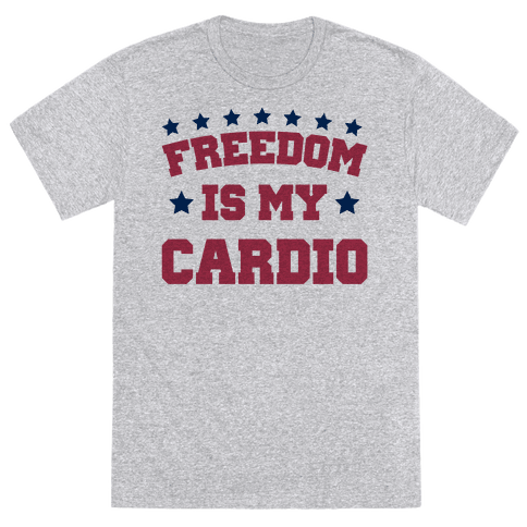 Freedom Is My Cardio