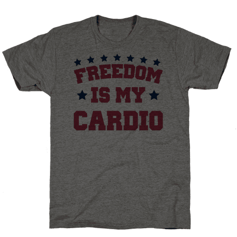 Freedom Is My Cardio