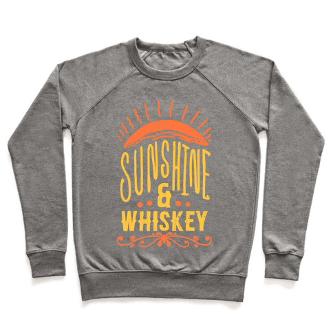 Sunshine and Whiskey Pullover
