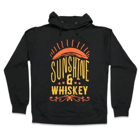 Sunshine and Whiskey Hooded Sweatshirt