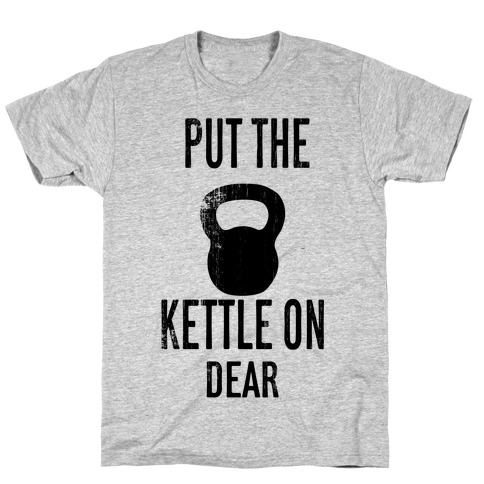 Put The Kettle On Mens T-Shirt