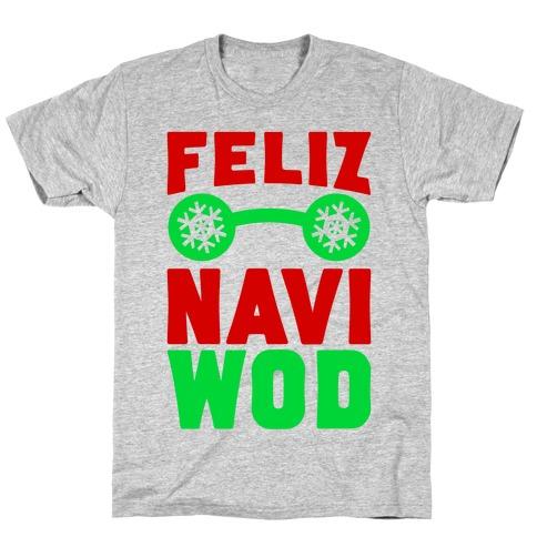 Feliz Navi-WOD T-Shirt