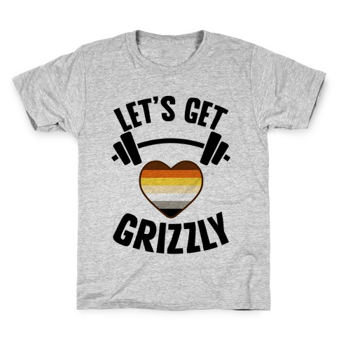 Let's Get Grizzly Kids T-Shirt