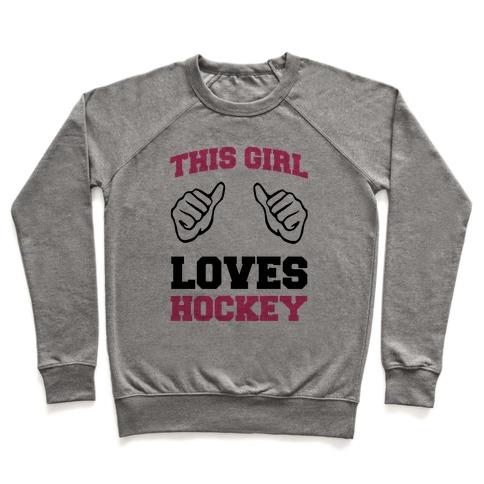 This Girl Loves Hockey Pullover