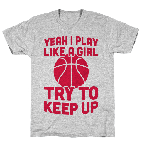 Yeah I Play Like A Girl Mens T-Shirt