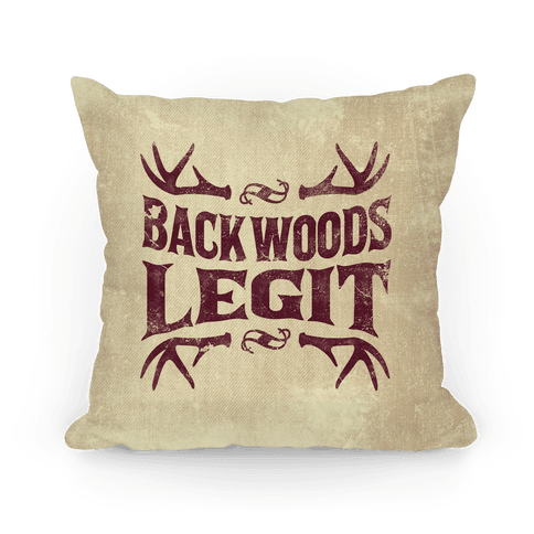 Backwoods Legit Pillow