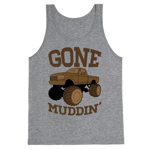Gone Muddin Tank Top