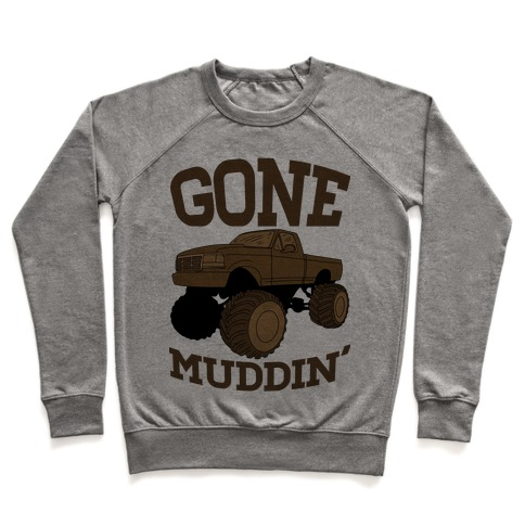 Gone Muddin Pullover