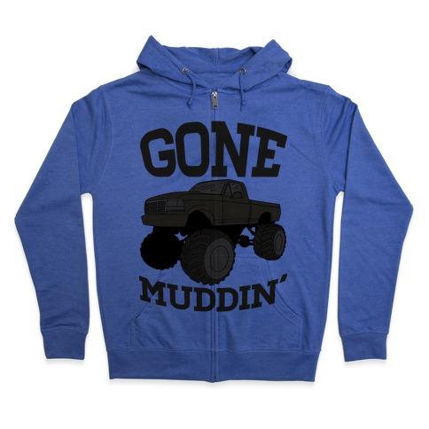 Gone Muddin Zip Hoodie