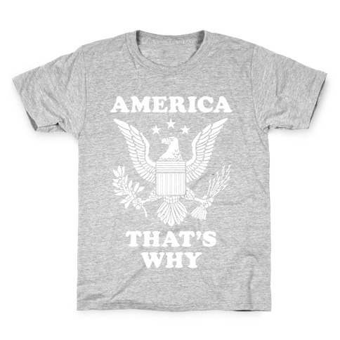 America That's Why (Patriotic Tank) Kids T-Shirt
