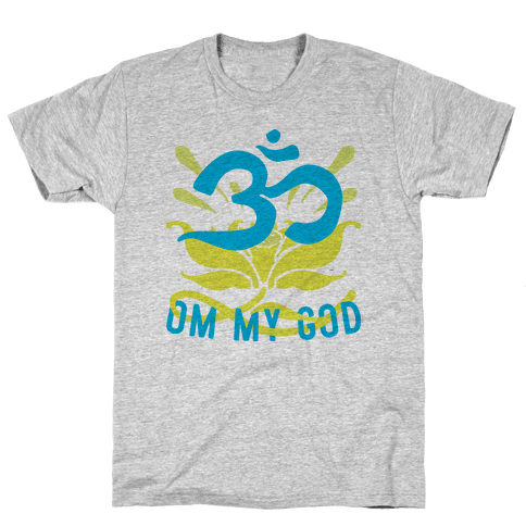 Om My God Mens T-Shirt
