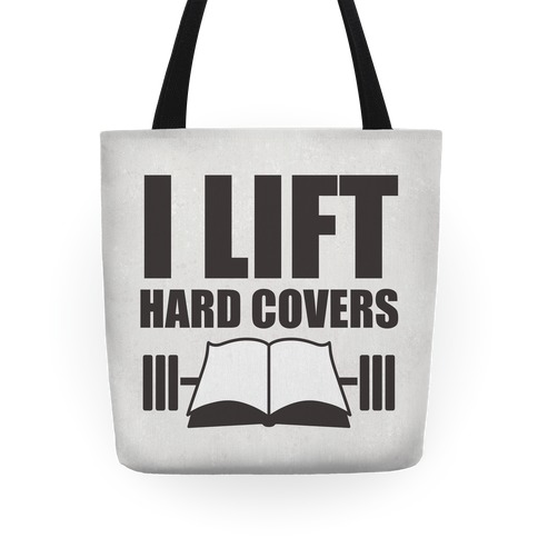 I Lift Hard Covers Tote