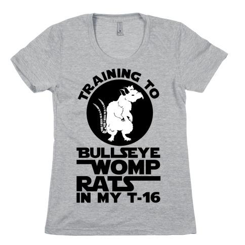 Training To Bullseye Womp Rats Womens T-Shirt