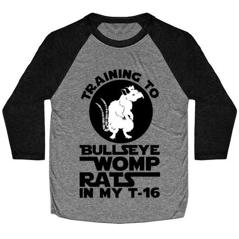 Training To Bullseye Womp Rats Baseball Tee