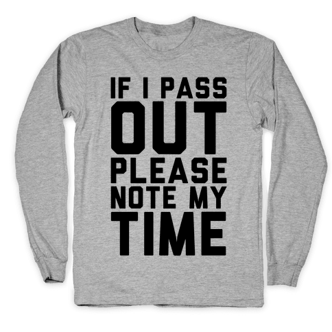 Please Note My Time Long Sleeve T-Shirt