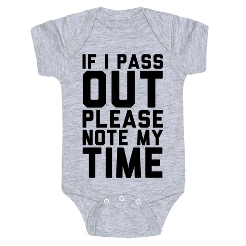 Please Note My Time Baby Onesy