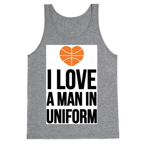 I Love a Man in Uniform (Basketball) Tank Top