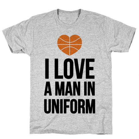 I Love a Man in Uniform (Basketball) Mens T-Shirt