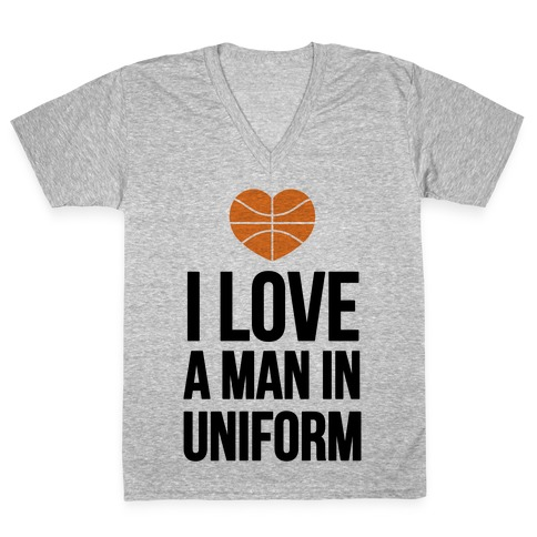 I Love a Man in Uniform (Basketball) V-Neck Tee Shirt