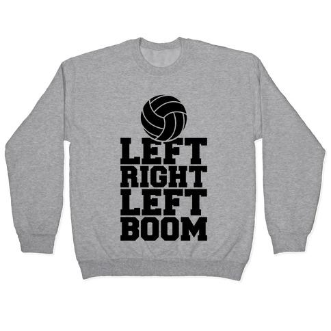 Left, Right, Left, Boom Pullover