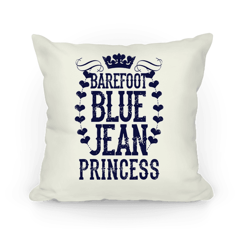 Barefoot Blue Jean Princess Pillow