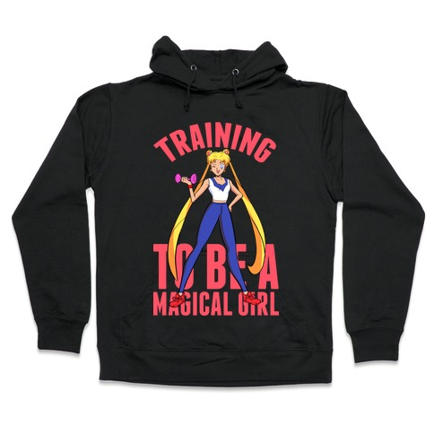 Training To Be A Magical Girl Hooded Sweatshirt