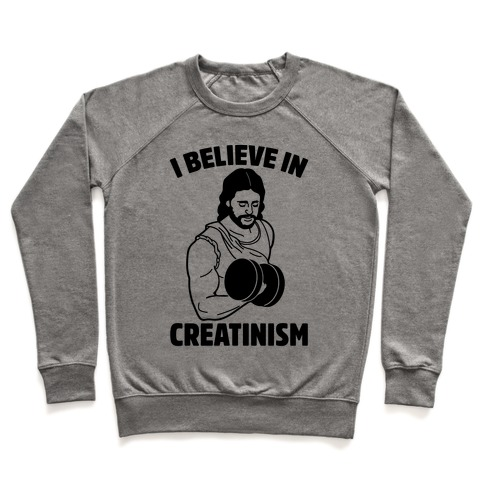 I Believe In Creatinism Pullover