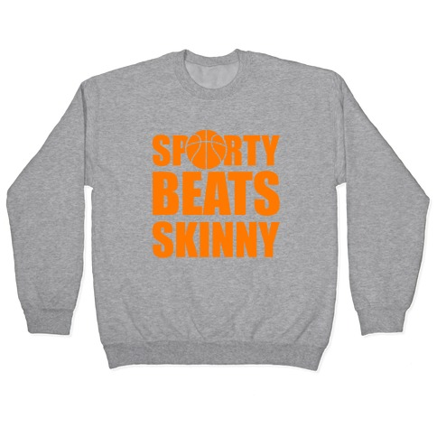 Sporty Beats Skinny (Basketball) Pullover