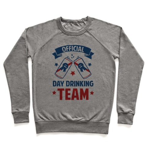 Official Day Drinking Team Pullover