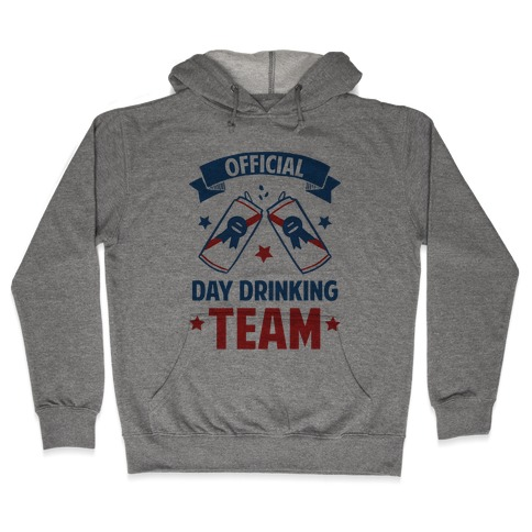 Official Day Drinking Team Hooded Sweatshirt