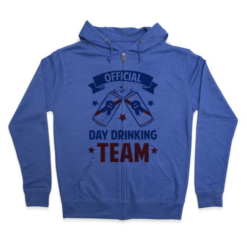 Official Day Drinking Team Zip Hoodie