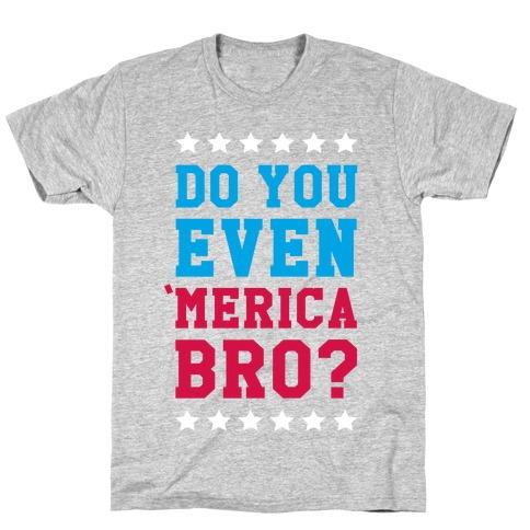 Merican Bro T-Shirt