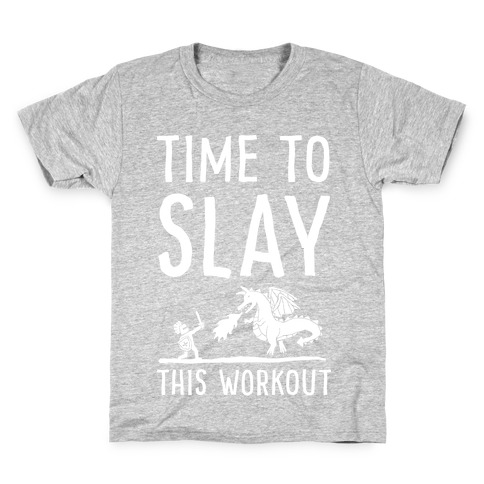 Time To Slay This Workout Kids T-Shirt