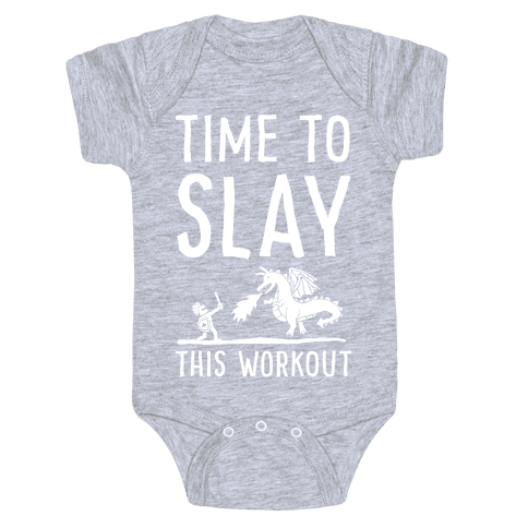 Time To Slay This Workout Baby Onesy