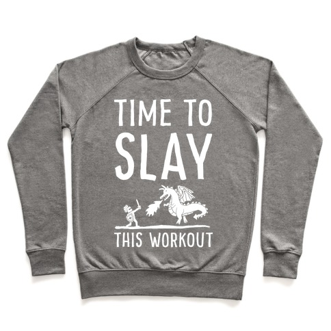 Time To Slay This Workout Pullover