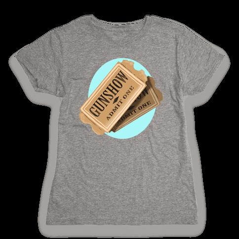 One Ticket to the gun show, please (Tank) Womens T-Shirt