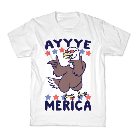 Ayyyyyye-Merica Kids T-Shirt