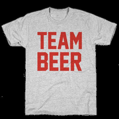 Team Beer Mens/Unisex T-Shirt