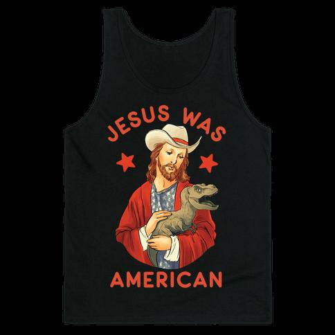 Jesus Was American Tank Top